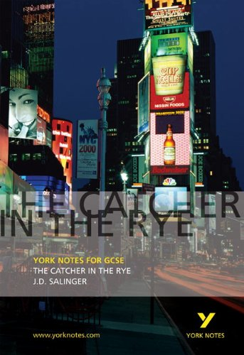 The Catcher in the Rye: York Notes for GCSE por Nigel Tookey