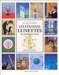 Les Etranges Lunettes de monsieur Huette