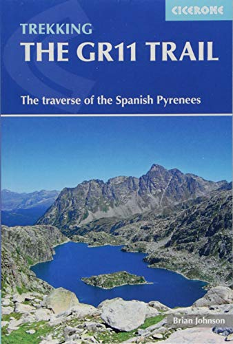 The GR11 trail : The spanish pyrenees la senda par Brian Johnson