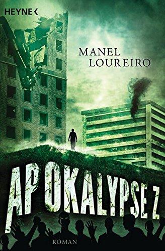 Apokalypse Z: Roman (World War Z Max Brooks)
