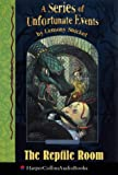 A Series of Unfortunate Events (2) – Book the Second – The Reptile Room