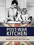 Marguerite Patten's Post-war Kitchen:...