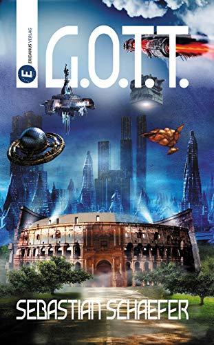G.O.T.T.: Sciencefiction Roman