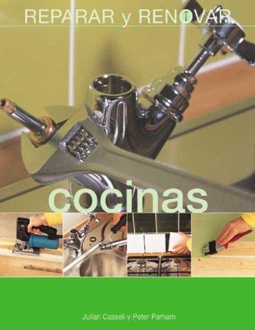Descargar Libro Cocinas (Reparar Y Renovar Series / Repair and Renovate Series) de Julian Cassell