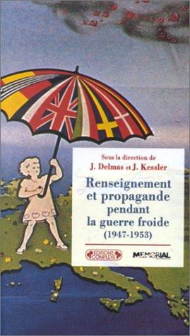Renseignement et propagande 47-53