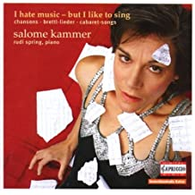 I Hate Music-But I L by Salome Kammer (2008-12-15)