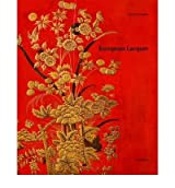 [(European Lacquer: Selected Works )] [Author: Monika Kopplin] [Jul-2010]