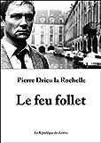 Le feu follet - Suivi d'Adieu à Gonzague (Folio t. 152) - Format Kindle - 9782824902814 - 4,99 €