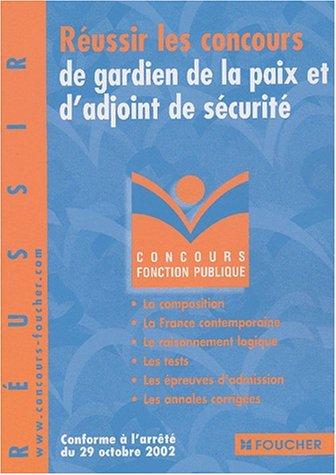 Concours Fonction publique : Réussir les concours de gardien de la paix et d'adjoint de sécurité