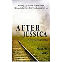 After Jessica: A mystery novella