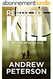 Ready to Kill (The Nathan McBride Series Book 4) (English Edition)