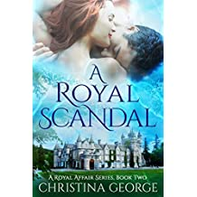 A Royal Scandal Book Two: A paranormal, time travel romance
