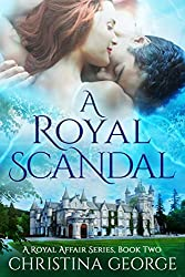 A Royal Scandal Book Two: A paranormal, time travel romance (English Edition)