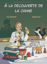A la découverte de la chimie de Paul Depovere