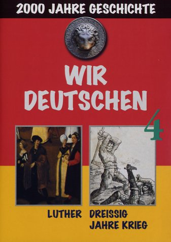 4: Luther/30 Jahre Krieg