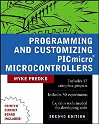 Programming and Customizing PICmicro (R) Microcontrollers (TAB Electronics Technical Library)