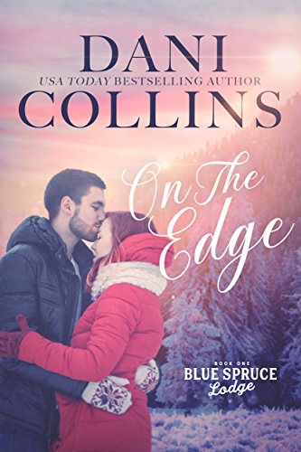 On the Edge (Blue Spruce Lodge Book 1) (English Edition)
