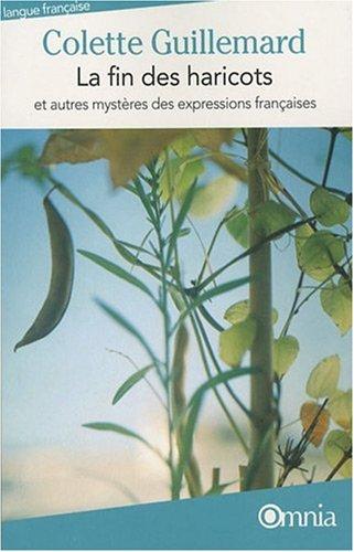 LA FIN DES HARICOTS par Colette Guillemard