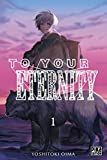 vignette de 'To your eternity n° 1<br /> To your eternity t1 (Yoshitoki Oima)'