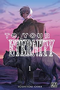 To Your Eternity Edition simple Tome 1