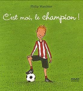 """Afficher """"C'est moi, le champion !"""""""