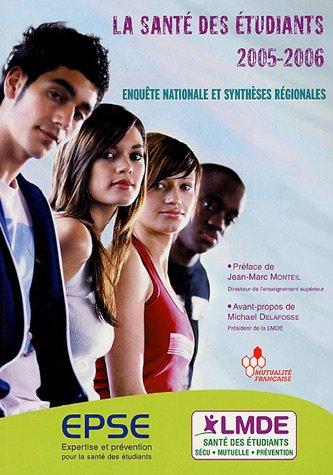 La santé des étudiants : Enquête nationale et synthèses régionales