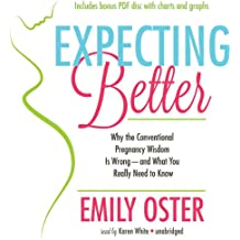 Expecting Better: How to Fight the Pregnancy Establishment with Facts
