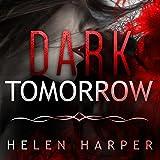 : Dark Tomorrow: Bo Blackman Series, Book 6