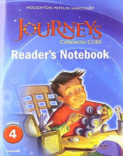 Journeys: Common Core Reader's Notebook Consumable Grade 4 (Houghton Mifflin Harcourt Journeys)