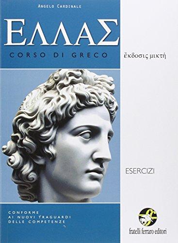 Ellas nuovi esercizi. Corso di greco. Con e-book. Con espansione online. Per le Scuole superiori: 2