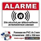 Panneau de Dissuasion Alarme en PVC + 4 Trous pour Fixation avec Texte : Site sécurisé par télésurveillance - Intervention 24H/24H (225 x 150 mm)...