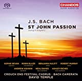 Bach:St John Passion (Sung In English) [Sophie Bevan; Robin Blaze; Benjamin Hulett; Robert Murray; Andrew Ashwin; Bach Camerata; David Temple] [Chandos : CHSA 5183(2)]