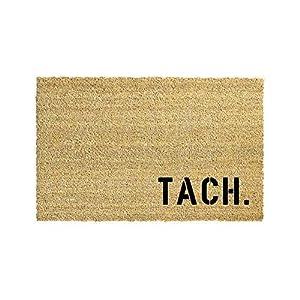 TACH. Kokos-Fußmatte | Fußabtreter | Türvorleger | Teppich | 40 x 60 cm | mit Spruch | Geschenk | Hochzeit | Geburtstag | Einzug | Weihnachten
