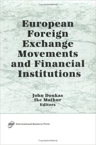 European Foreign Exchange Movements and Financial Institutions