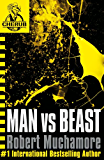 Man vs Beast: Book 6 (CHERUB Series)