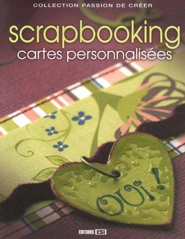 Scrapbooking : Cartes personnalisées par