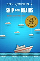 Ship for Brains (Cruise Confidential Book 2)