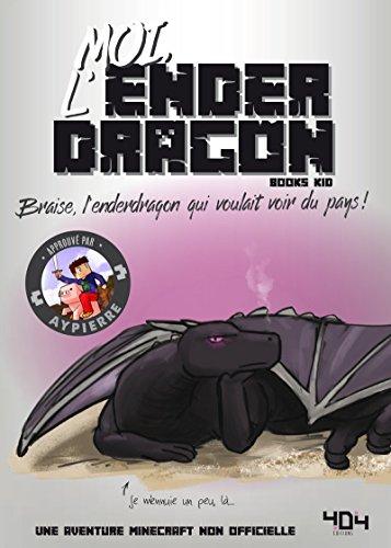 Moi, l'Enderdragon