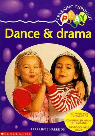 Dance and Drama (Learning Through Play)