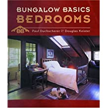 Bungalow Basics: Bedrooms (Pomegranate Catalog) by Paul Duchscherer (2003-03-01)