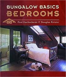 Bungalow Basics: Bedrooms (Pomegranate Catalog) by Paul Duchscherer (2003-03-01)