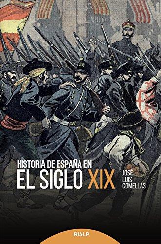 Historia de España en el siglo XIX (Historia y Biografías) por José Luis Comellas García-Lera