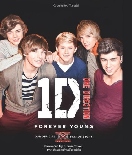 One Direction: Forever Young: Our Official X Factor Story por One Direction
