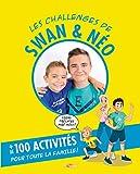 Les challenges de Swan et Néo - Mon livre d'activités