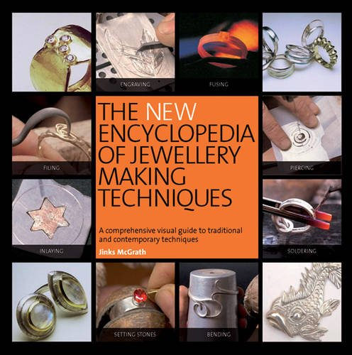 The New Encyclopedia of Jewellery Making Techniques Cover Image