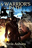A Warrior's Path (The Castes and the OutCastes) (Volume 1) Paperback ¨C January 8, 2014