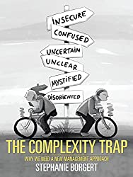 The Complexity Trap: Why We Need a New Management Approach (English Edition)
