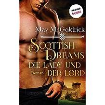 Scottish Dreams - Die Lady und der Lord: JETZT BILLIGER KAUFEN