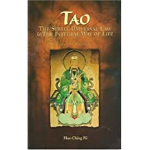 Tao: The Subtle Universal Law and the Integral Way of Life