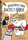 Garabatos para locos por los gatos: 50 divertidas actividades para apasionados de los gatos par Correll
